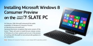 installing windows 8 consumer preview on samsung series 7 slate